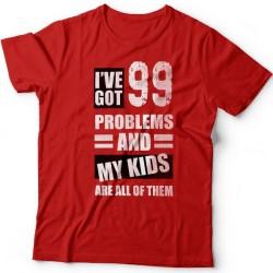 """Футболка в подарок для папы с надписью """"I've got 99 problems and my kids are all of them"""""""