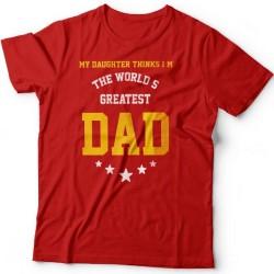 """Футболка в подарок для папы с надписью """"My daughter thinks i'm the world's greatest DAD"""""""