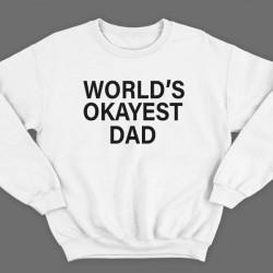 """Свитшот в подарок для папы с надписью """"World's okayest dad"""" (""""Самый нормальный папа в мире"""")"""