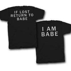 """Парные футболки для влюбленных с надписями на спине """"If lost return to babe"""" и """"I am babe"""""""