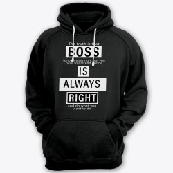 """Boss is always right"""