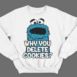Why you delete cookies?