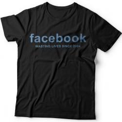 """Прикольные футболки с надписью """"Facebook wasting lives since 2004"""" (""""Facebook - Трата жизни с 2004"""")"""