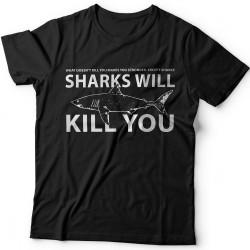 """Прикольные футболки с надписью  """"Sharks will kill you"""" (""""Акула убьет тебя"""")"""