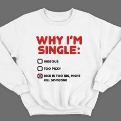 """""""Why i'm single?"""""""
