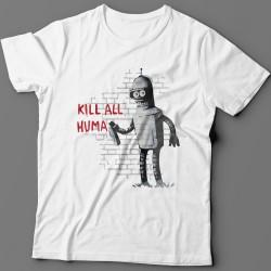 """""""Kill all huma.."""""""